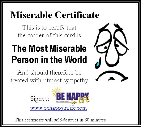 Image result for most miserable person in the world