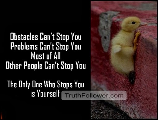 Obstacles and People Can't Stop You