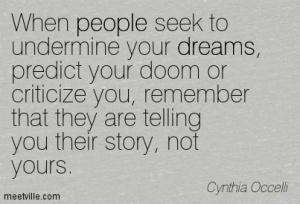 undermine your dreams
